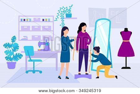 Sewing Studio Concept. Process Of Designing And Making Clothes. Dressmakers Are Measuring Girl S Clo
