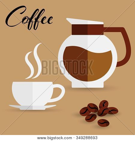 A Coffee Cup With Coffee Bean And Glass Pot With Coffee In Flat Design On Brown Background. Flat Mod