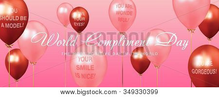 World Compliment Day Calligraphic Text With Pink And Red Balloons With Compliments On Pink Backgroun