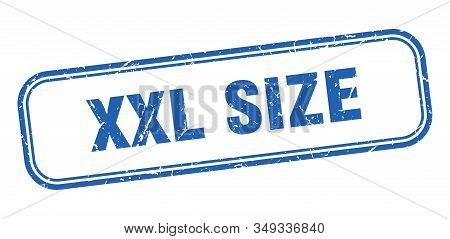 Xxl Size Stamp. Xxl Size Square Grunge Blue Sign