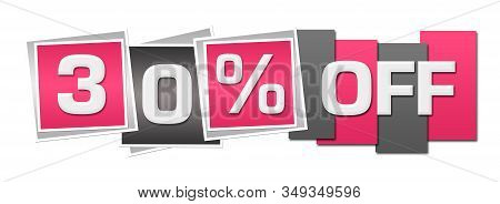 Thirty Percent Off Text Written Over Pink Grey Background.