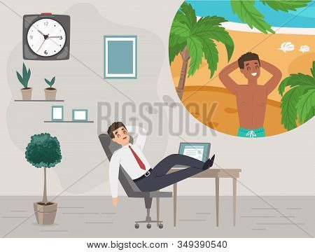 Businessman In Office Dreaming About Vacation On Tropical Island Travel Holiday Vector Illustration.