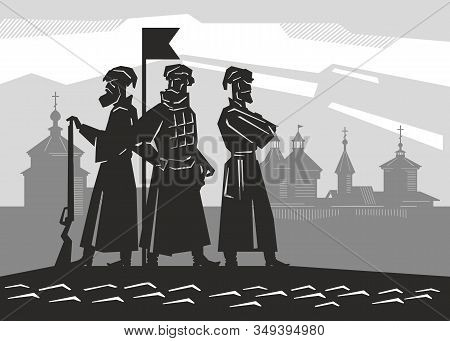Silhouettes Of Russian Soldiers Of The Mid 17th Century. Cossacks In Siberia. Silhouette Of A Wooden