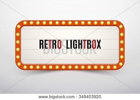 Retro Lightbox Billboard Vintage Frame. Vintage Banner Light Box. Cinema Or Show Signboard Decoratio