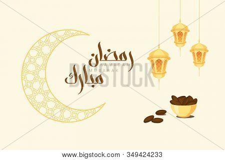 Ramadan Greeting Card With Modern Brush Calligraphy Ramadan Mubarak In Arabic. Ramadan Mubarak Means