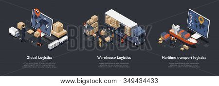 Isometric Set Of Global Logistics, Warehouse Logistics, Maritime Transport Logistics. On Time Delive