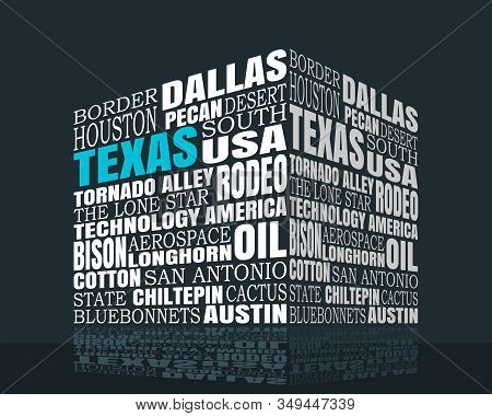 Conceptual Illustration Of Tag Cloud With Words Related To Texas State