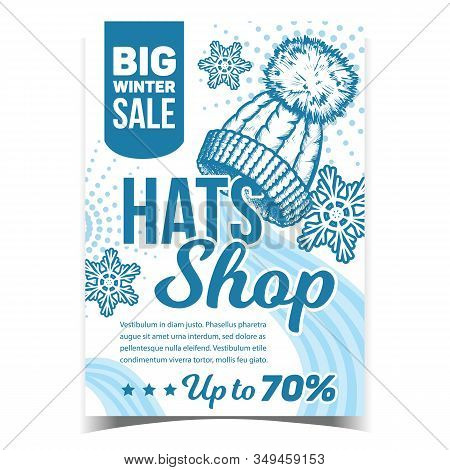 Hats Shop Big Winter Sale Promo Poster Vector. Hats With Woolen Pompon And Snow Flakes On Advertisin