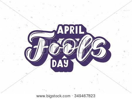 April Fool's Day Hand Drawn Lettering