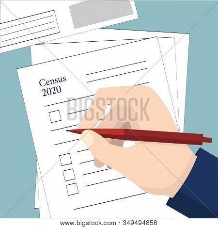 Population Census. Hand Holds Pen Over Census Form 2020. Vector Stock Illustration. Flat Design On B