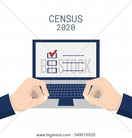 Population Census 2020. Hands Typing On A Laptop Keyboard. Isolated On White Background. Vector Stoc