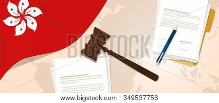 Hongkong Law Justice Judicial Trial Legal. Document Paper And Hammer Or Gavel With Flag And Map