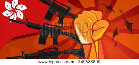 Hongkong Flag And Hand Fist Fight Warfare Country Army. National Flag Gun Military. Spirit Of Patrio