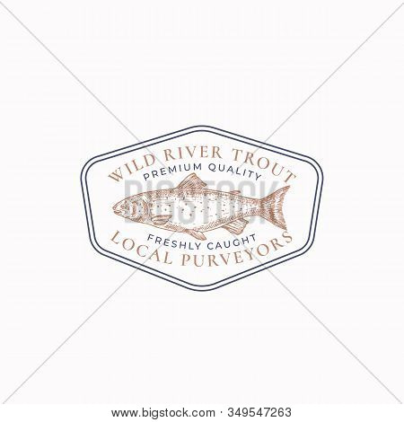 Fish Vintage Frame Badge Or Logo Template. Hand Drawn Wild River Trout Sketch Emblem With Retro Typo