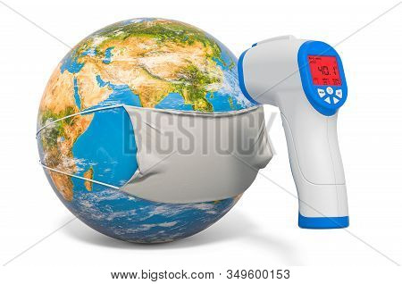 Earth Globe In A Medical Mask With And Infrared Electronic Thermometer. Pandemia Concept, 3d Renderi
