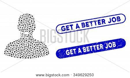 Mosaic Call Center Operator And Rubber Stamp Seals With Get A Better Job Text. Mosaic Vector Call Ce