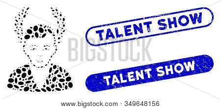 Mosaic Man Glory And Grunge Stamp Seals With Talent Show Caption. Mosaic Vector Man Glory Is Created