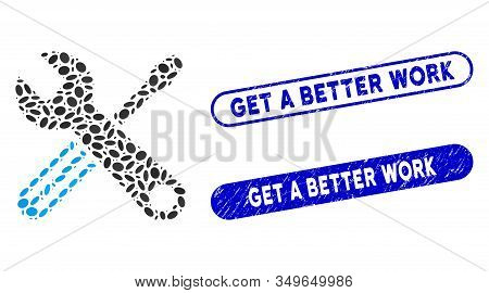Collage Tools And Distressed Stamp Seals With Get A Better Work Phrase. Mosaic Vector Tools Is Forme