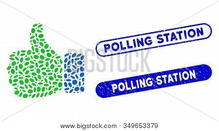 Mosaic Thumb Up And Grunge Stamp Watermarks With Polling Station Text. Mosaic Vector Thumb Up Is Com