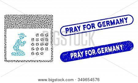 Mosaic Pray Calendar And Grunge Stamp Watermarks With Pray For Germany Caption. Mosaic Vector Pray C
