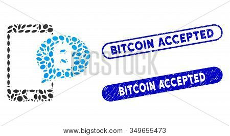 Mosaic Phone Bitcoin Sms And Distressed Stamp Seals With Bitcoin Accepted Caption. Mosaic Vector Pho