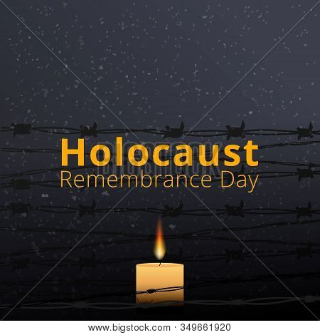 Barbed Wire And One Memorial Candle, International Holocaust Remembrance Day Poster, January 27.