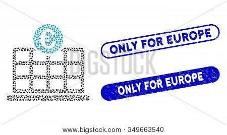 Collage Euro Hotel And Corroded Stamp Seals With Only For Europe Phrase. Mosaic Vector Euro Hotel Is