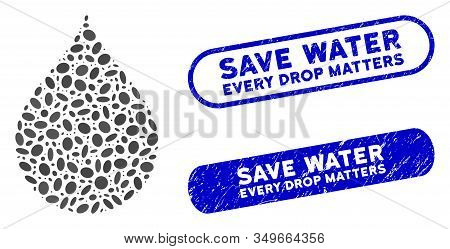 Mosaic Drop And Corroded Stamp Seals With Save Water Every Drop Matters Text. Mosaic Vector Drop Is
