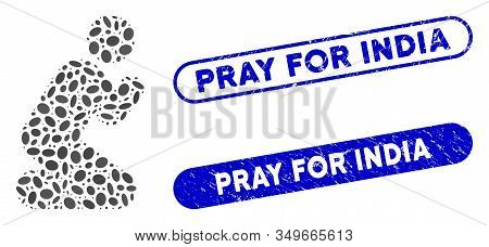 Collage Pray Pose And Grunge Stamp Seals With Pray For India Phrase. Mosaic Vector Pray Pose Is Crea
