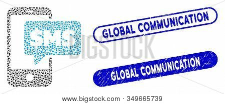 Mosaic Phone Sms And Rubber Stamp Seals With Global Communication Caption. Mosaic Vector Phone Sms I