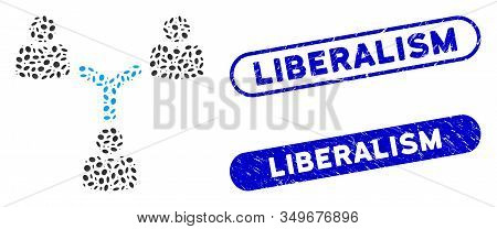 Mosaic Teamwork And Distressed Stamp Seals With Liberalism Phrase. Mosaic Vector Teamwork Is Formed