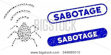 Mosaic Radio Bug And Distressed Stamp Seals With Sabotage Phrase. Mosaic Vector Radio Bug Is Compose