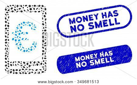 Mosaic Euro Mobile Bank And Distressed Stamp Seals With Money Has No Smell Caption. Mosaic Vector Eu