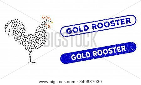 Mosaic Cock And Corroded Stamp Seals With Gold Rooster Text. Mosaic Vector Cock Is Formed With Scatt