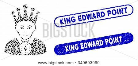 Mosaic King And Grunge Stamp Watermarks With King Edward Point Text. Mosaic Vector King Is Formed Wi