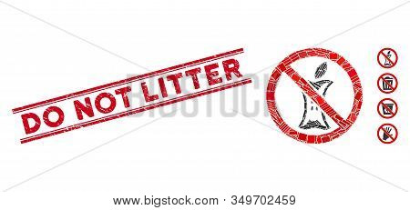 Mosaic Do Not Litter Icon And Red Do Not Litter Seal Between Double Parallel Lines. Flat Vector Do N