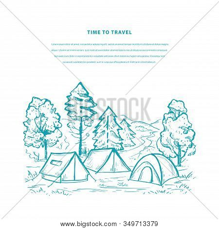 Nature Vector Template With Tents, Mountains, Pine Forest And Space For Your Text. Sketch Design In
