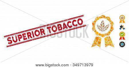 Mosaic Superior Tobacco Icon And Red Superior Tobacco Seal Stamp Between Double Parallel Lines. Flat