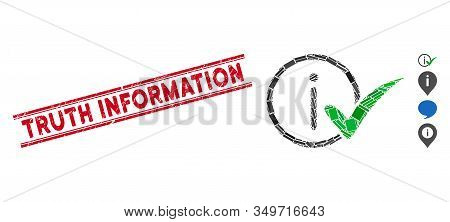 Mosaic Truth Information Pictogram And Red Truth Information Seal Stamp Between Double Parallel Line