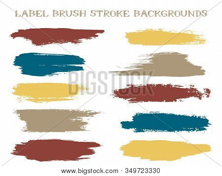 Grunge Label Brush Stroke Backgrounds, Paint Or Ink Smudges Vector For Tags And Stamps Design. Paint
