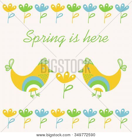Spring Background With Birds And Flowers . Hand-drawn Vector Illustration. Spring Is Here
