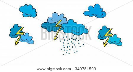 Set Lightning, Clouds, Bad Weather, Thunderclouds And Raindrops Hand Drawn In Cartoon Style. Vector