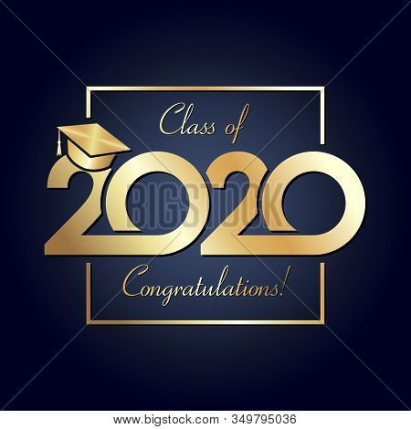Class Of 2020 Year Graduation Banner, Awards Concept. Square Shining Sign, Happy Holiday Invitation