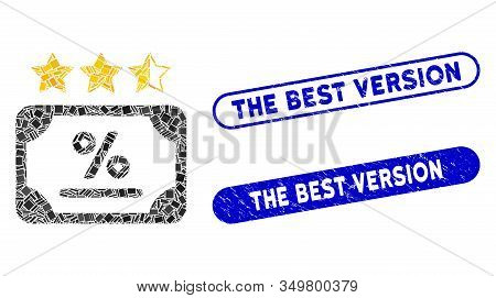 Mosaic Bond Rating Icon And Red Rounded Corroded Stamp Watermark With The Best Version Phrase And Co