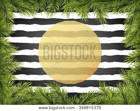 Luxury Invitation Poster Frame Of Pine, Fir, Spruce Branches For A Christmas Party On A Striped Blac