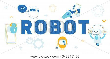 Robots, Artificial Intelligence In Human Life Concept. Chatbot Help Clients Online Answer Questions,