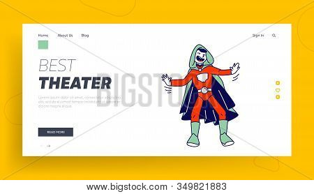 Kids Theater Performance Or Talent Show Spectacle Website Landing Page. Schoolboy Actor In Superhero