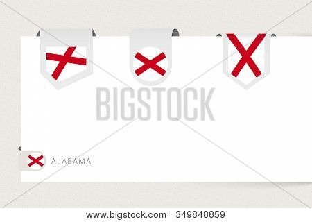 Label Flag Collection Of Us State Alabama In Different Shape. Ribbon Flag Template Of Alabama Hangin