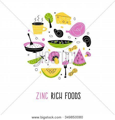 Zinc Rich Foods. Vector Flat Cartoon Illustration. Round Composition.