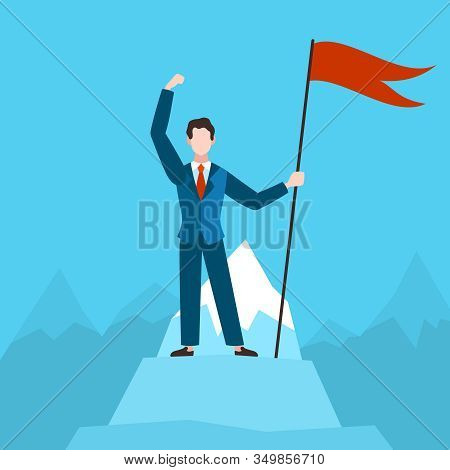 Man With Red Flag On Peak. Businessman On Top Mountain. Financial Success, Triumph Career Growth Suc